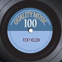 Quality Music 100 — Ricky Nelson