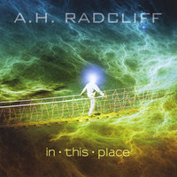 In This Place — A.H. Radcliff