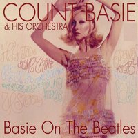 Basie On The Beatles — Count Basie & His Orchestra