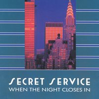 When The Night Closes In — Secret Service
