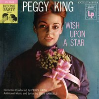 Wish Upon A Star — Peggy King