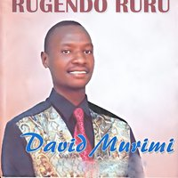 Rugendo Ruru — David Murimi