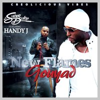 New Flames Gouyad — DJ Super Duke, Handy J.