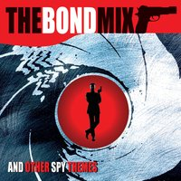 The Bond Mix and Other Spy Movie Themes — сборник