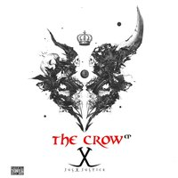 The Crow - EP — Jusxjustice