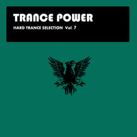 Hard Trance Selection Vol.7 — Unit 73