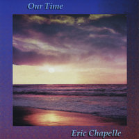 Our Time — Eric Chapelle