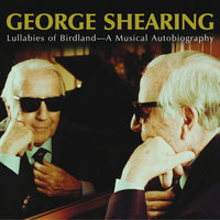 Lullabies Of Birdland — George Shearing