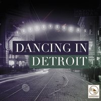 Dancing in Detroit — сборник