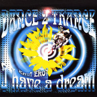 I Have A Dream — Dance 2 Trance