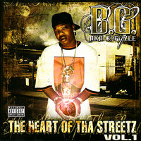 The Heart Of Tha Street — B.G.