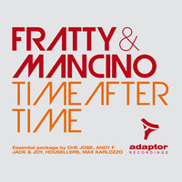 Time After Time — Fratty & Mancino