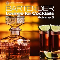 Bartender, Lounge for Cocktails, Vol.3 — сборник