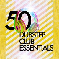 50 Dubstep Club Essentials — сборник