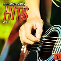 Hits, Vol. 4 — Little Jimmy Dickens