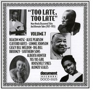 Too Late, Too Late Vol. 7 (1927-1935) — Various Artists - Document Records
