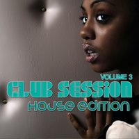 Club Session House Edition, Vol. 3 — сборник