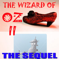 The Wizard of Oz II: THE SEQUEL — Frank Baum