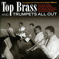 Top Brass and Trumpets All Out — Ernie Wilson