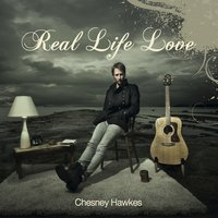 Real Life Love — Chesney Hawkes