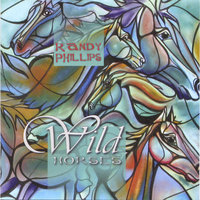 Wild Horses — Randy Phillips