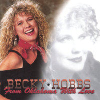 From Oklahoma With Love — Becky Hobbs
