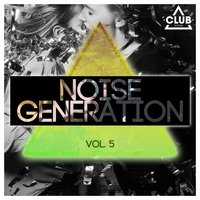 Noise Generation, Vol. 5 — сборник