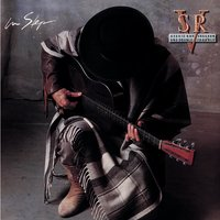In Step — Double Trouble, Stevie Ray Vaughan, Stevie Ray Vaughan & Double Trouble