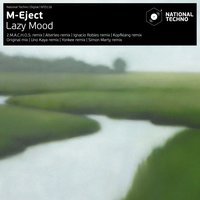 Lazy Mood — M-Eject