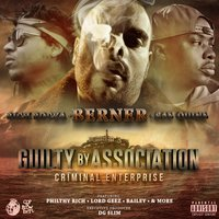 Guilty By Association 2: Criminal Enterprise — Berner, San Quinn, Rich Rocka