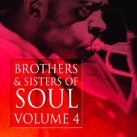 Brothers & Sisters of Soul Volume 4 — сборник