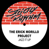 Jazz It Up — The Erick Morillo Project