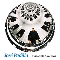 Essentials & rarities — Jose Padilla