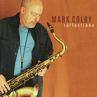 Reflections — Mark Colby