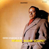 Further Explorations By The Horace Silver Quintet — Horace Silver Quintet