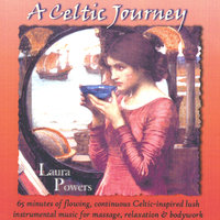 A Celtic Journey — Laura Powers