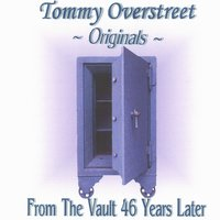 From the Vault 46 Years Later — Tommy Overstreet