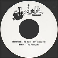 Island In The Sun — The Paragons
