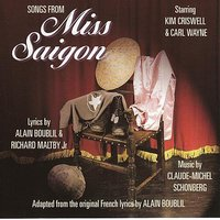Songs From Miss Saigon — CARL WAYNE, Kim Criswell, Kim Criswell & Carl Wayne