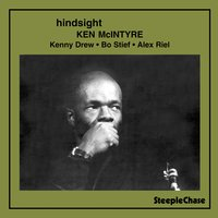 Hindsight — Kenny Drew, Alex Riel, Ken McIntyre, Bo Stief