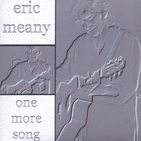 One More Song — Eric Meany
