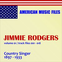 Jimmie Rodgers, Vol. 1 — Jimmie Rodgers