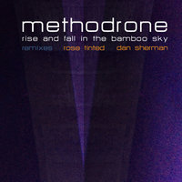 Rise and Fall in the Bamboo Sky — Methodrone
