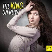 The King on Now — сборник