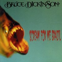 Scream for Me Brazil — Bruce Dickinson