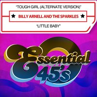 Tough Girl / Little Baby — Billy Arnell And The Sparkles