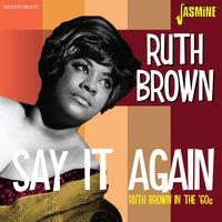Say It Again — Ruth Brown