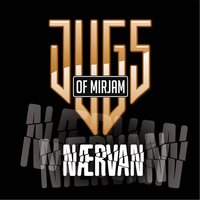 Nærvan — Jugs of Mirjam