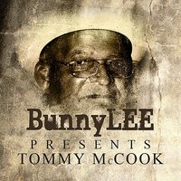 Bunny Striker Lee Presents Tommy McCook Platinum Edition — Tommy McCook