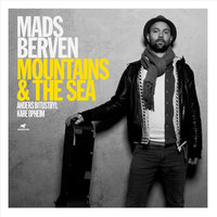 Mountains & The Sea — Mads Berven